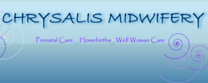 Chrysalis Midwifery and Homebirth Services