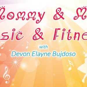 Mommy & Me Music & Fitness