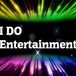 """I Do"" Entertainment"